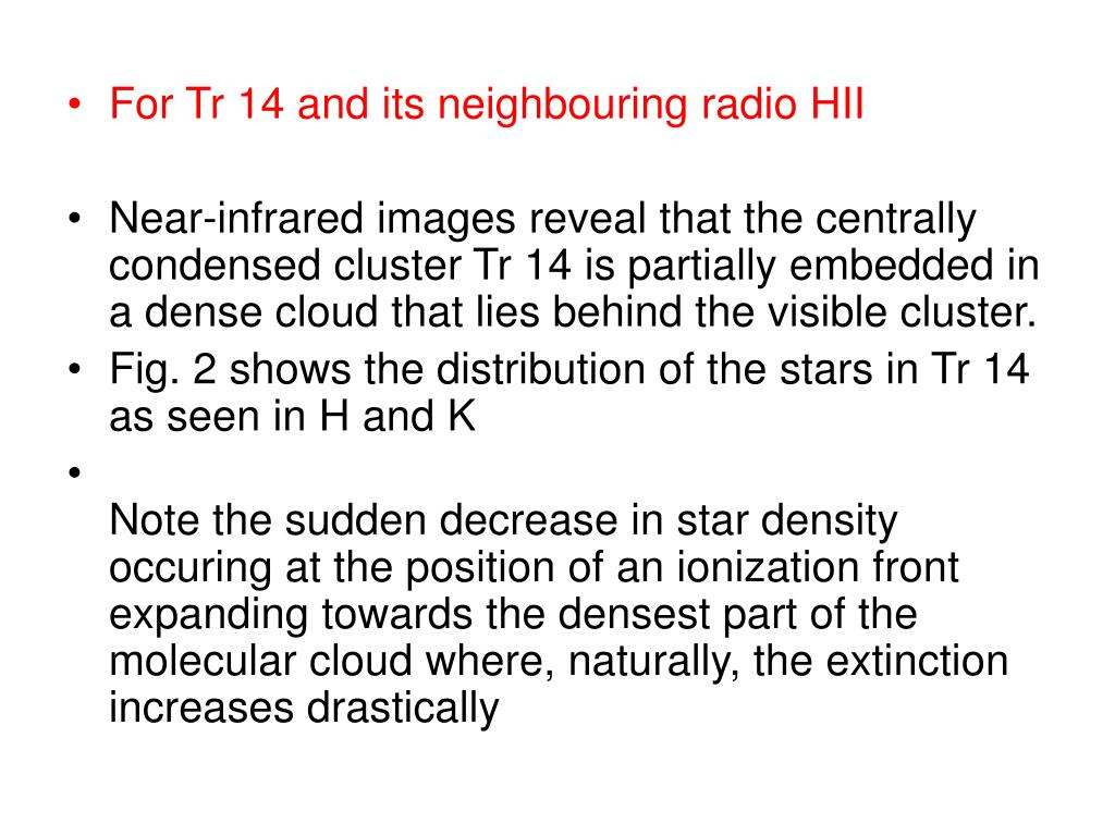 For Tr 14 and its neighbouring radio HII