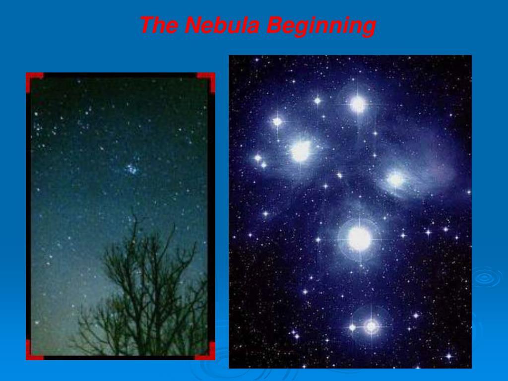 The Nebula Beginning