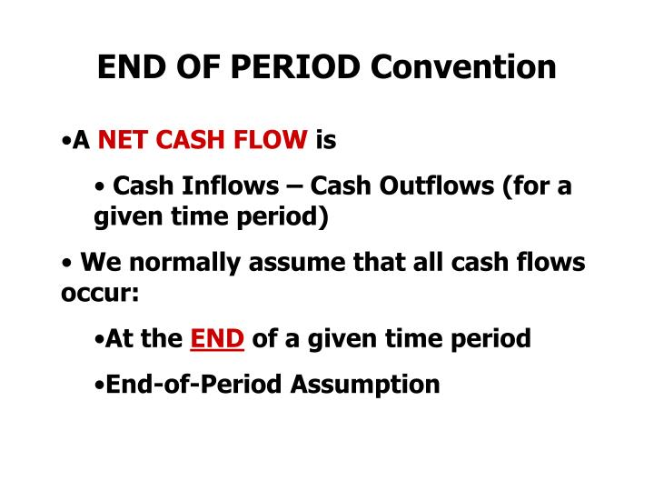 END OF PERIOD Convention
