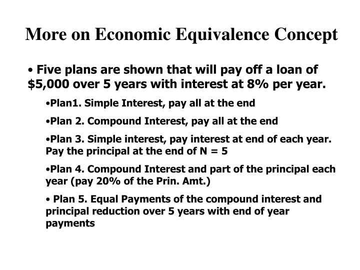 More on Economic Equivalence Concept