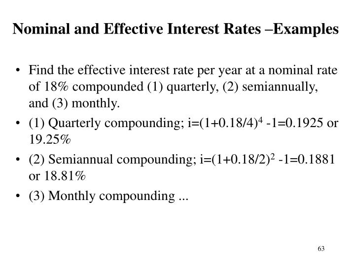 Nominal and Effective Interest Rates –Examples