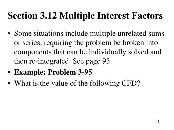 Section 3.12 Multiple Interest Factors