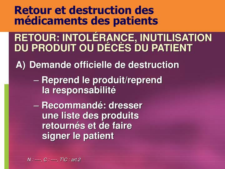 Retour et destruction des médicaments des patients