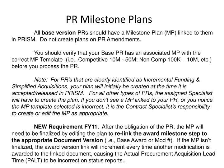 PR Milestone Plans