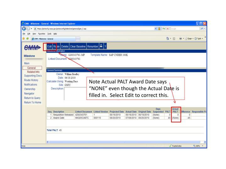 "Note Actual PALT Award Date says ""NONE"" even though the Actual Date is filled in.  Select Edit to correct this."