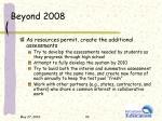 beyond 2008