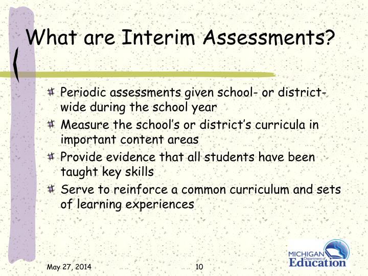 What are Interim Assessments?