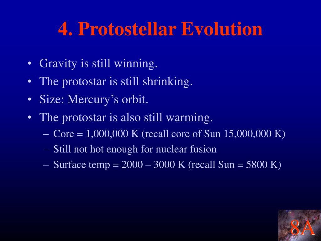 4. Protostellar Evolution