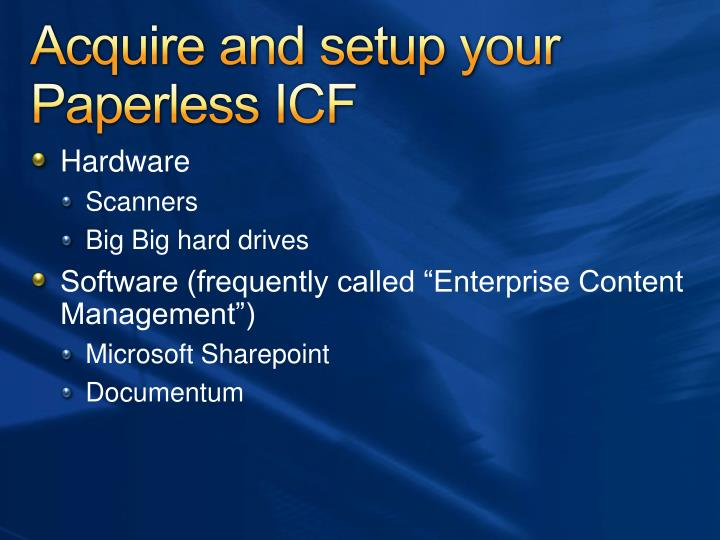 Acquire and setup your Paperless ICF