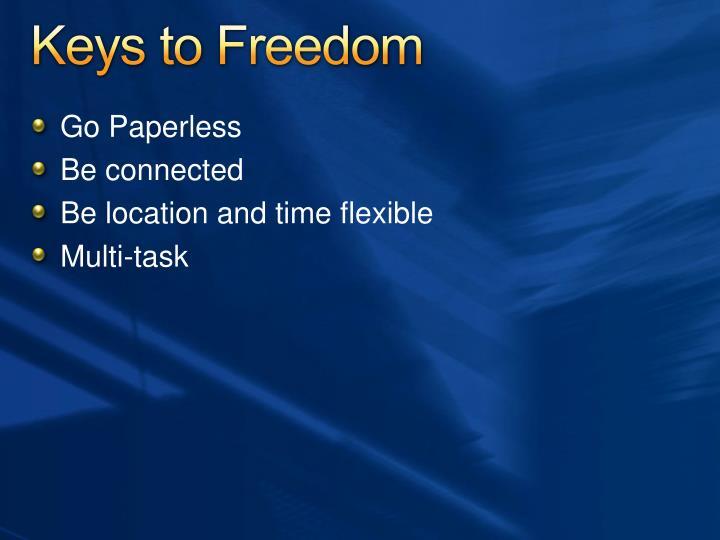 Keys to Freedom