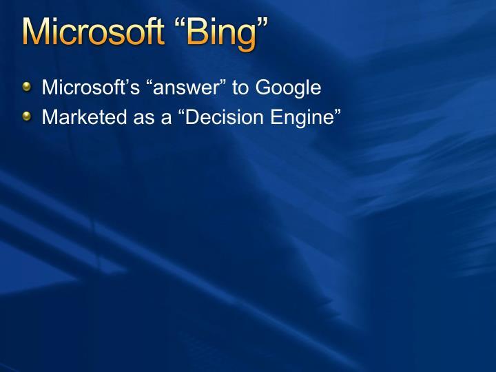 "Microsoft ""Bing"""