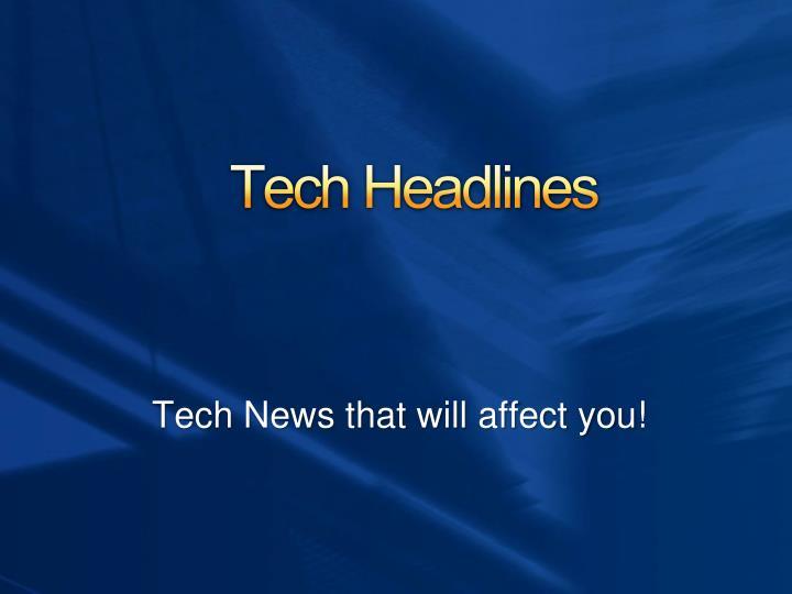 Tech Headlines