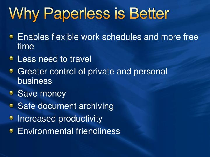 Why Paperless is Better