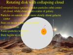 rotating disk with collapsing cloud8