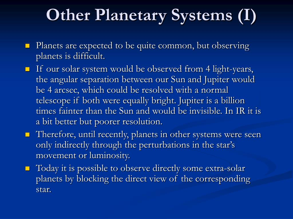 Other Planetary Systems (I)