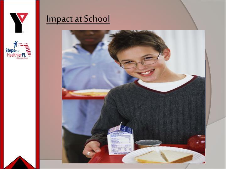 Impact at School