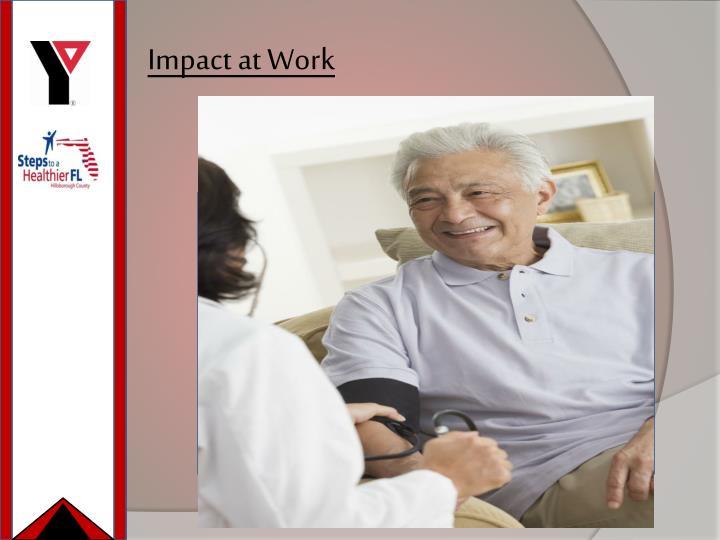 Impact at Work