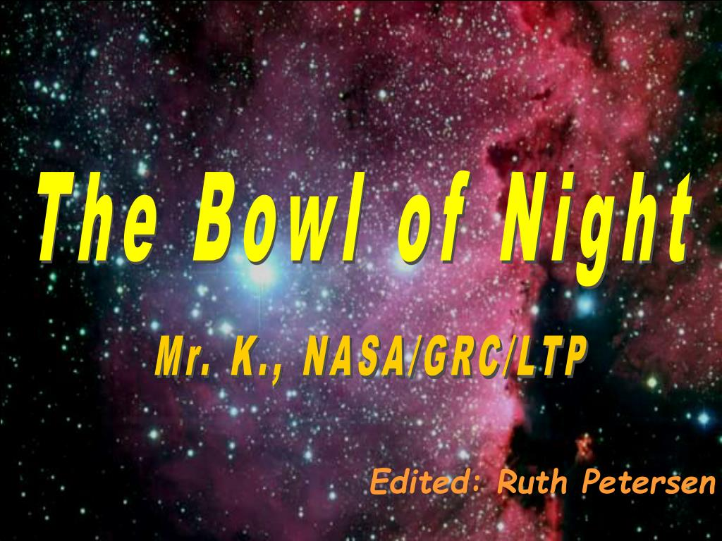 The Bowl of Night