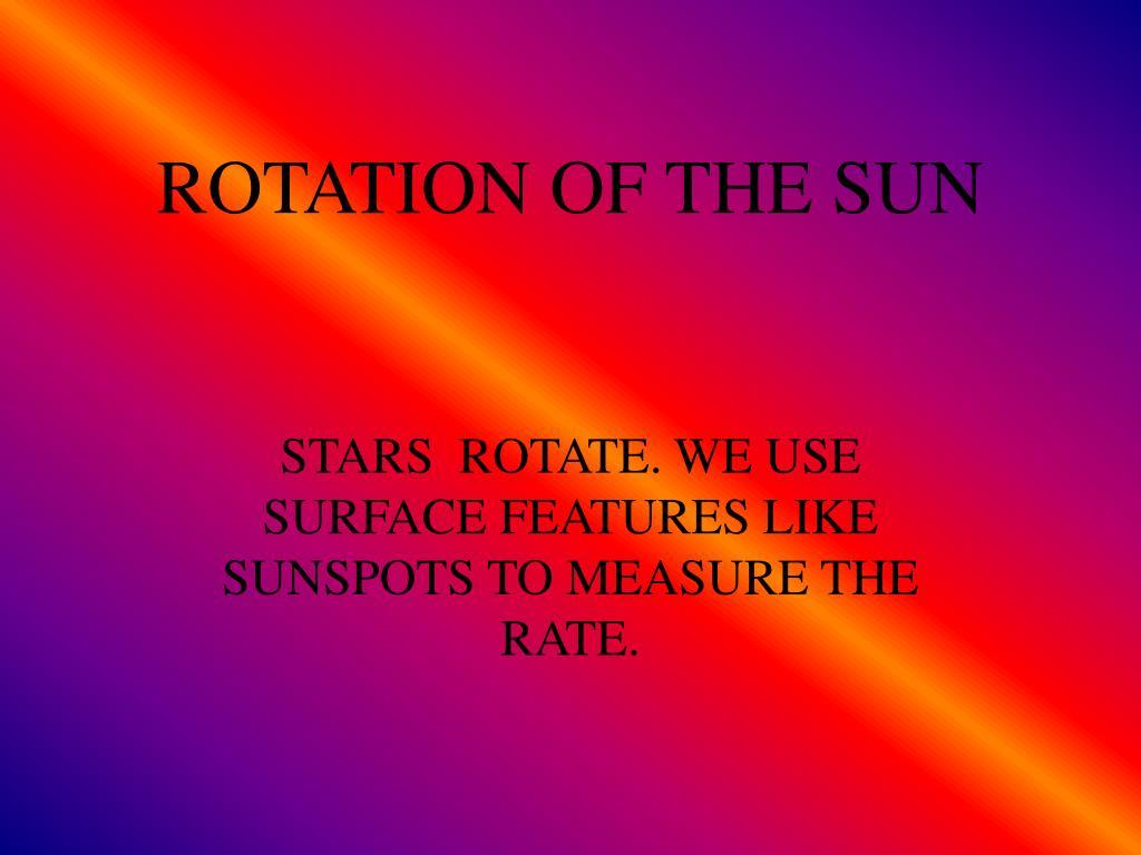ROTATION OF THE SUN