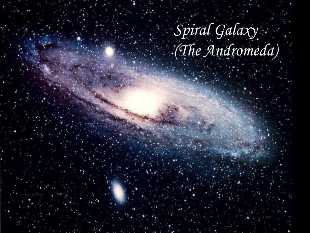 Spiral Galaxy (The Andromeda)