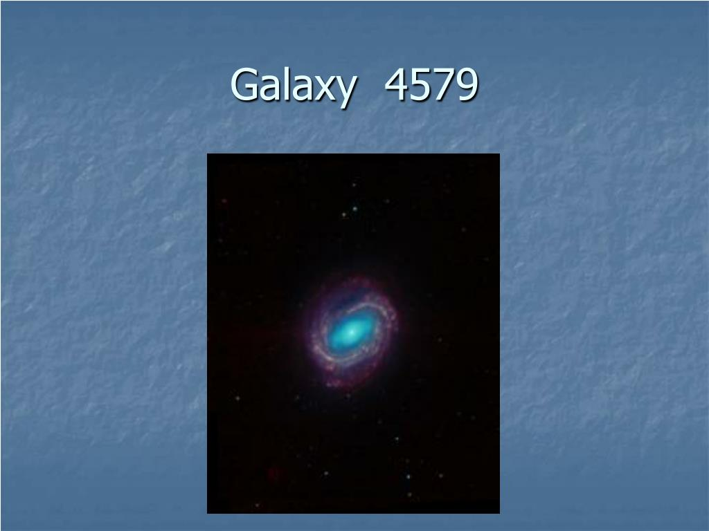 Galaxy  4579