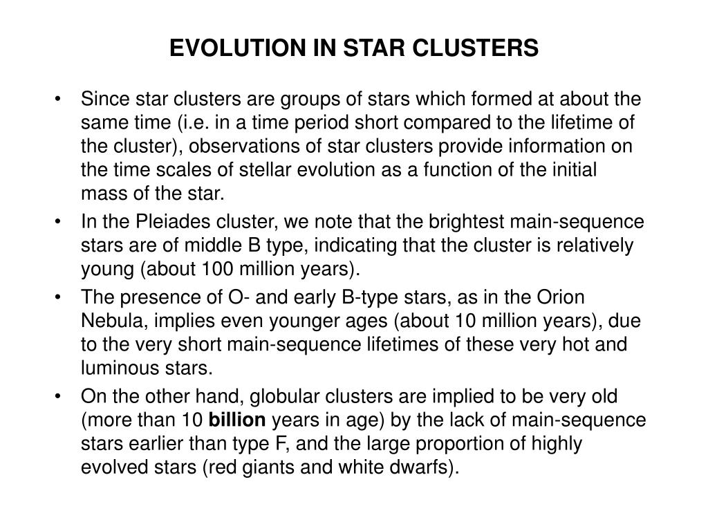 EVOLUTION IN STAR CLUSTERS