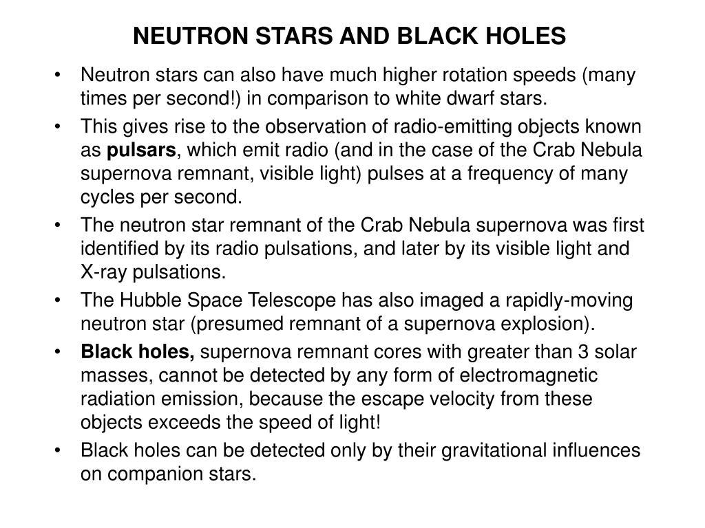 NEUTRON STARS AND BLACK HOLES