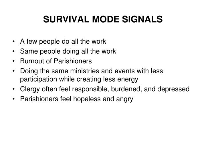 SURVIVAL MODE SIGNALS