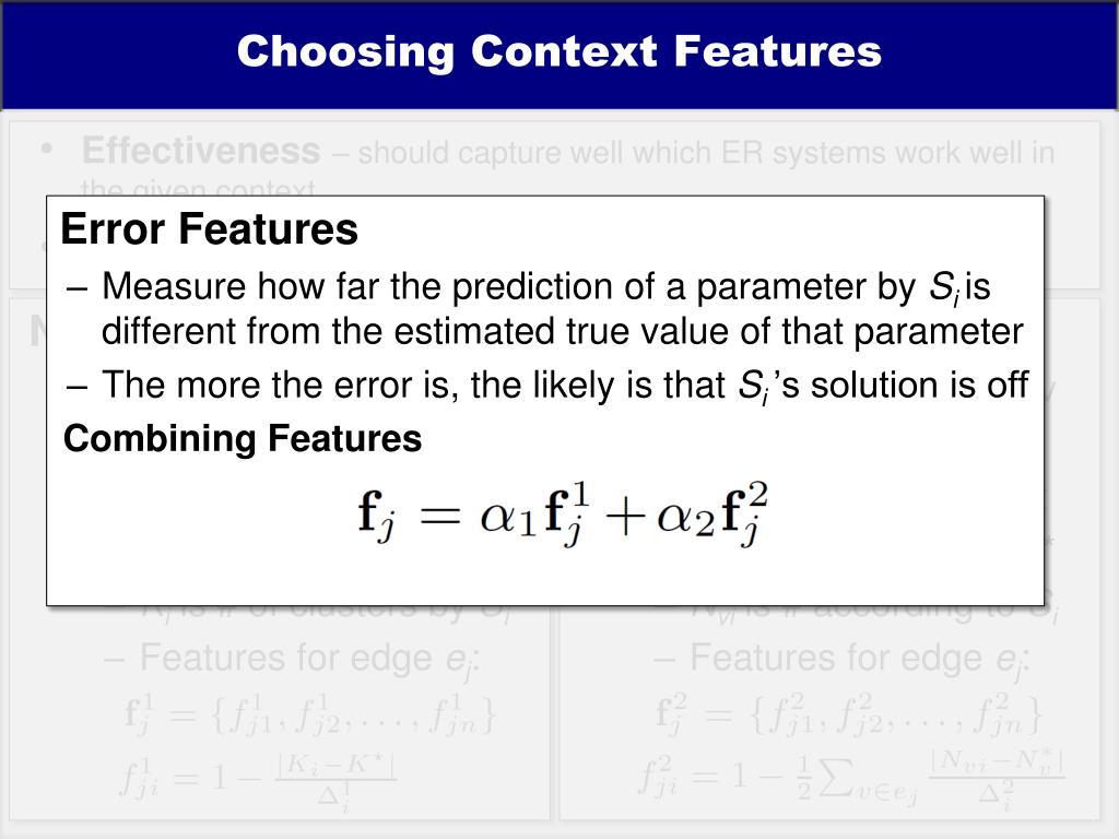 Choosing Context Features