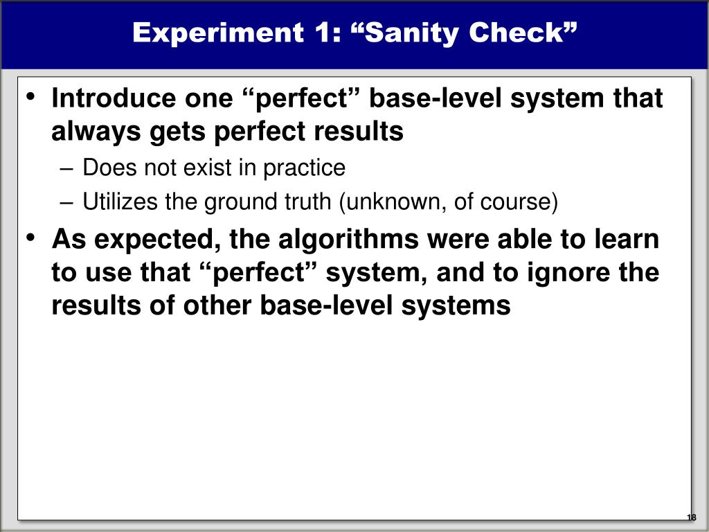 """Experiment 1: """"Sanity Check"""""""