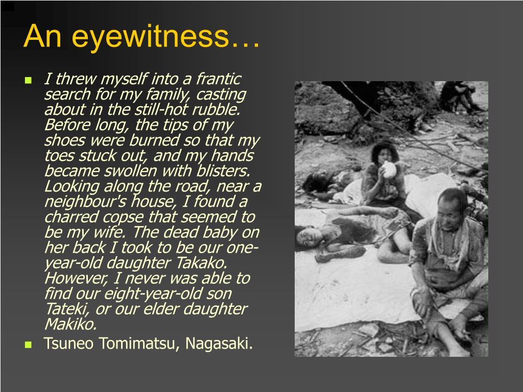 An eyewitness…