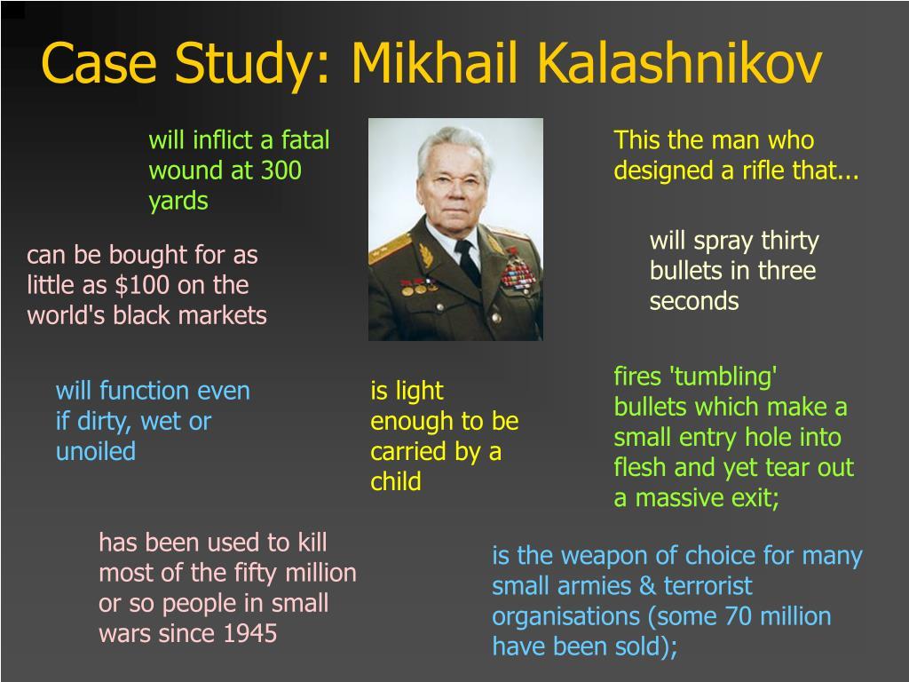 Case Study: Mikhail Kalashnikov