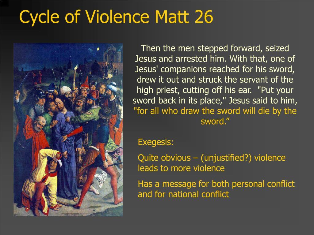 Cycle of Violence Matt 26