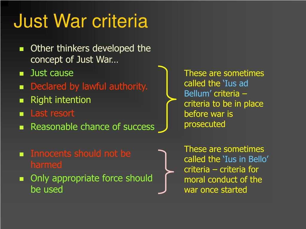 Other thinkers developed the concept of Just War…