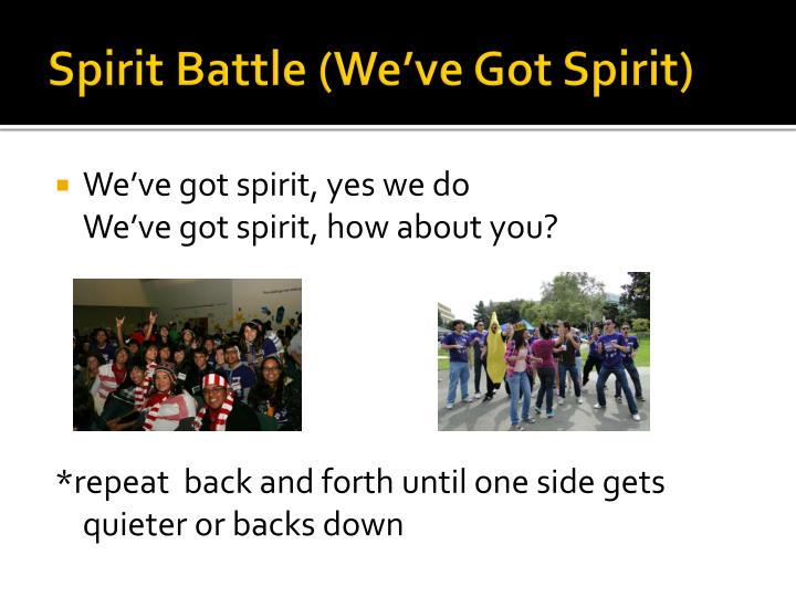 Spirit Battle (We've Got Spirit)