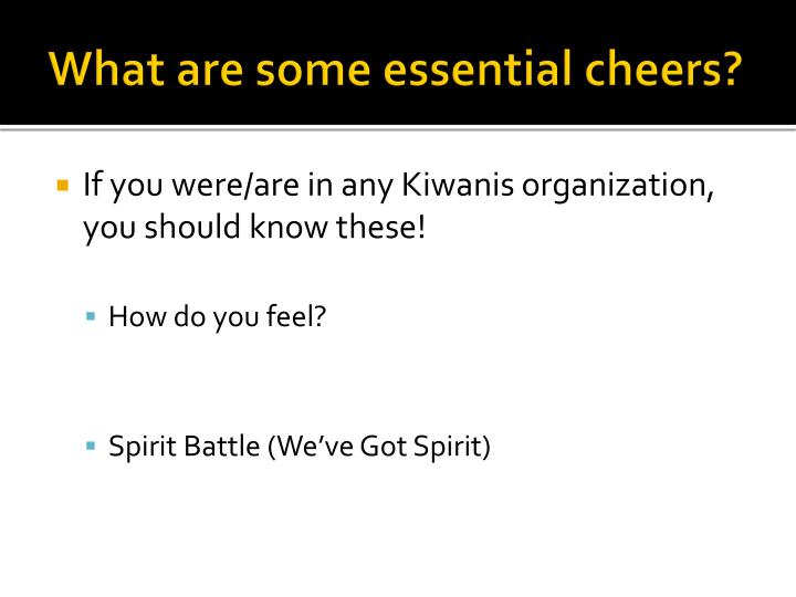 What are some essential cheers?