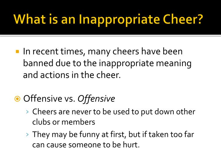 What is an Inappropriate Cheer?