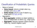 classification of probabilistic queries