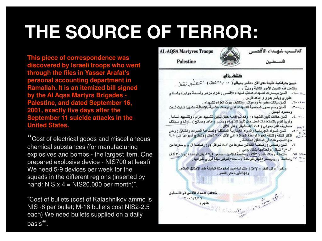 THE SOURCE OF TERROR: