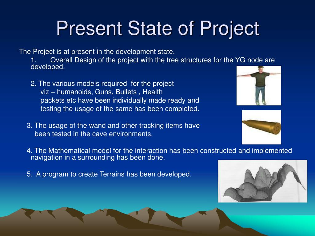 Present State of Project