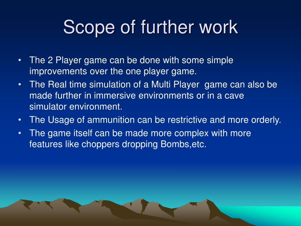 Scope of further work