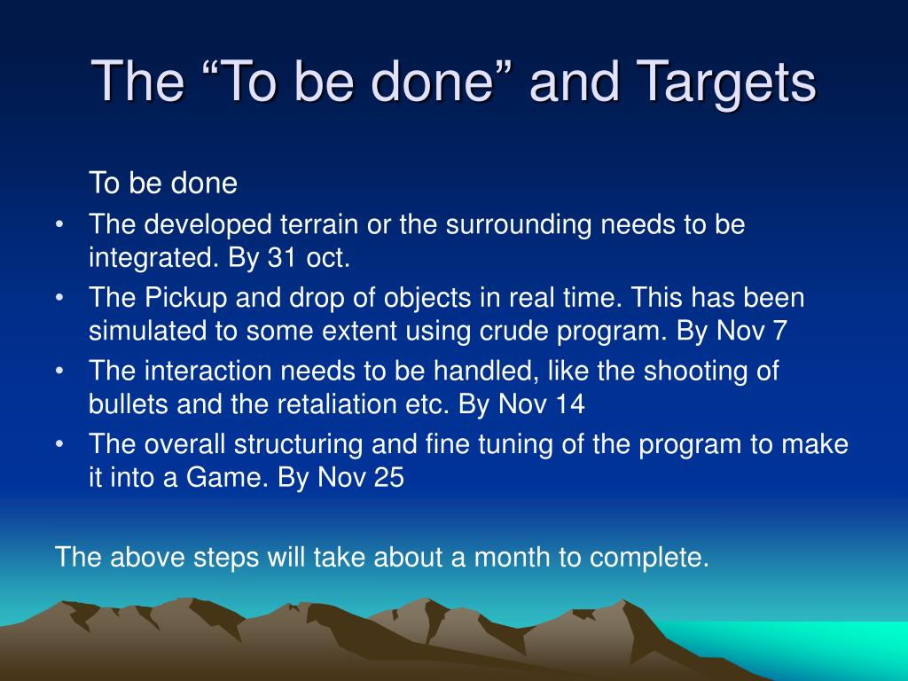 """The """"To be done"""" and Targets"""