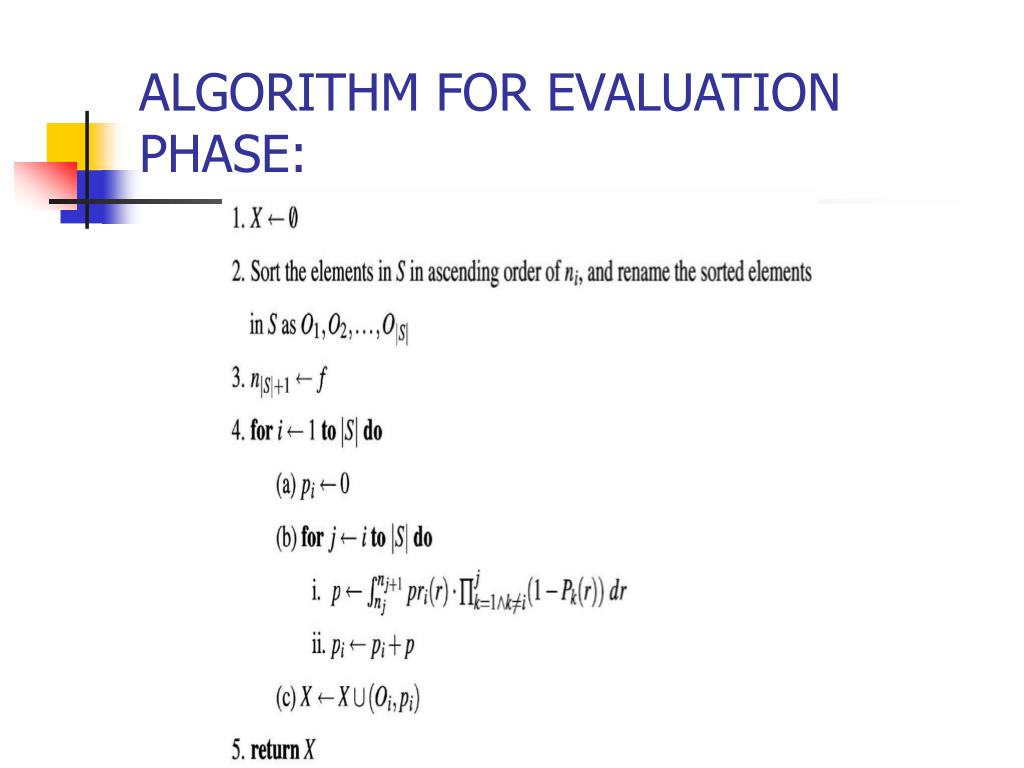ALGORITHM FOR EVALUATION PHASE: