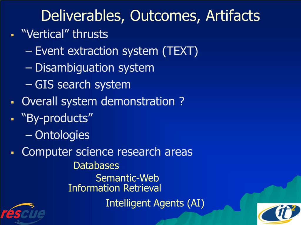 Deliverables, Outcomes, Artifacts