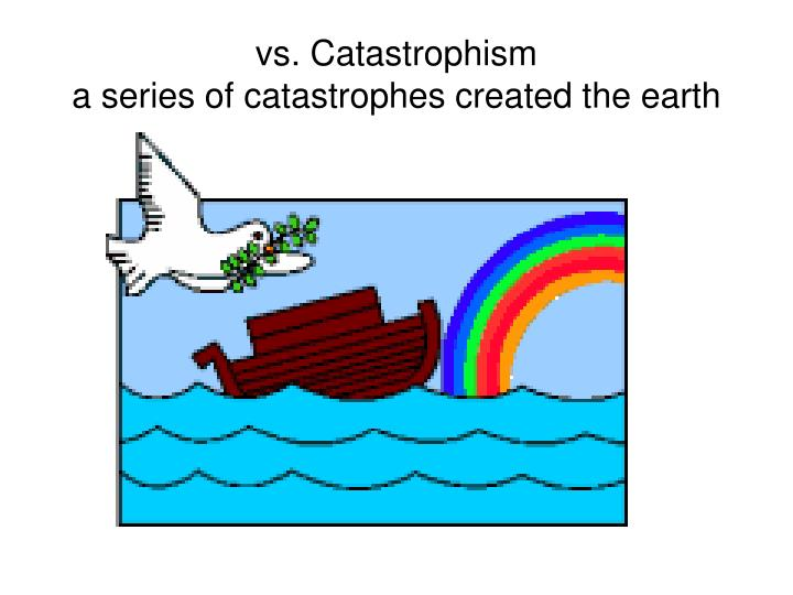 vs. Catastrophism