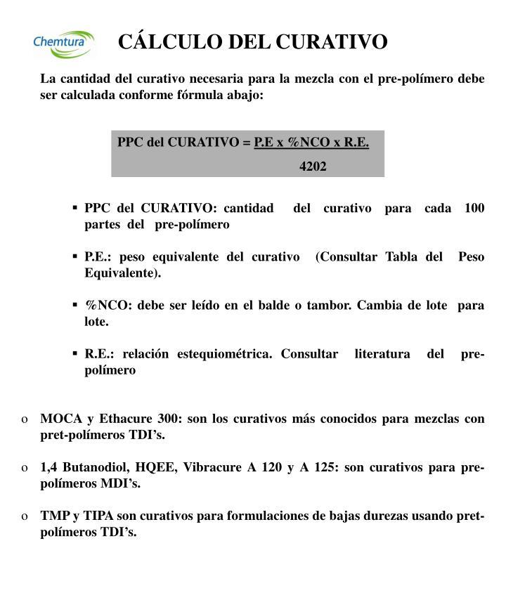 CÁLCULO DEL CURATIVO
