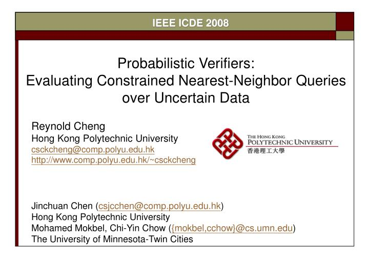 Probabilistic verifiers evaluating constrained nearest neighbor queries over uncertain data
