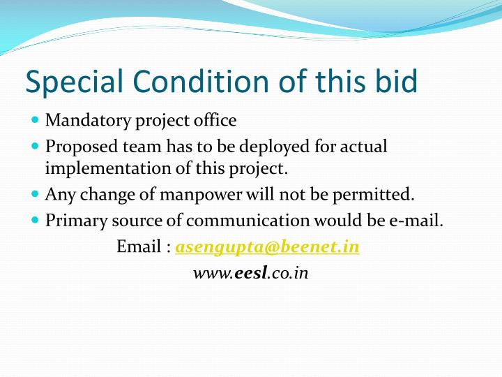 Special Condition of this bid