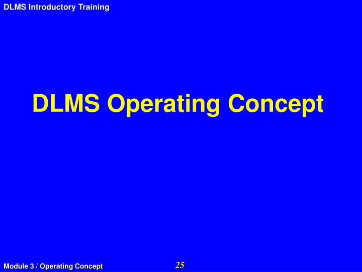 DLMS Operating Concept