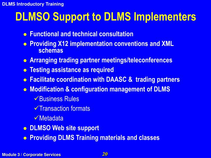 DLMSO Support to DLMS Implementers